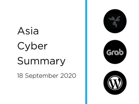 18 Sept 2020 | Asia Cyber Summary