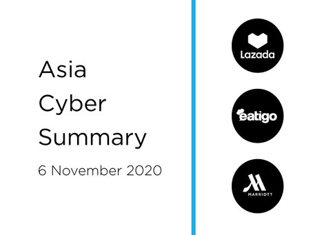 6 Nov 2020 | Asia Cyber Summary