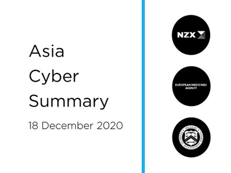 18 December 2020 | Asia Cyber Summary