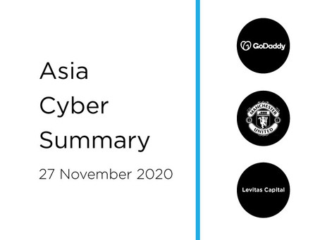 27 Nov 2020 | Asia Cyber Summary