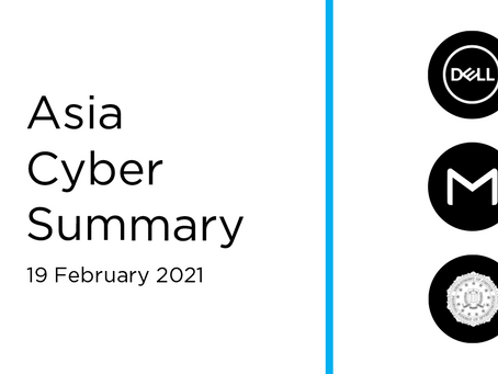 19 February 2020 | Asia Cyber Summary