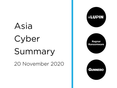 20 Nov 2020 | Asia Cyber Summary
