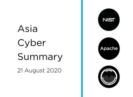 21 Aug 2020 | Asia Cyber Summary