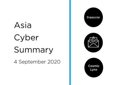 4 Sept 2020 | Asia Cyber Summary