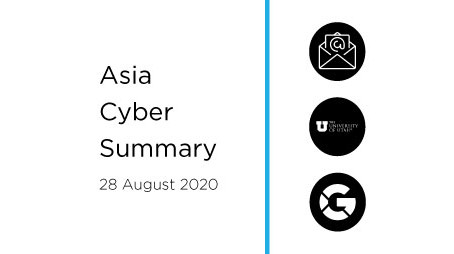 28 Aug 2020 | Asia Cyber Summary