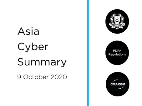 9 Oct 2020 | Asia Cyber Summary