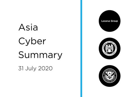 31 July 2020 | Asia Cyber Summary