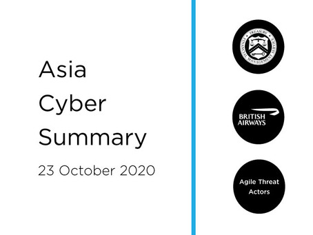 23 Oct 2020 | Asia Cyber Summary