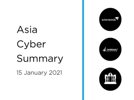 15 January 2020 | Asia Cyber Summary