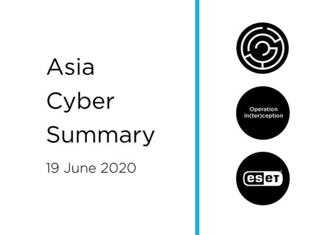 19 June 2020 | Asia Cyber Summary