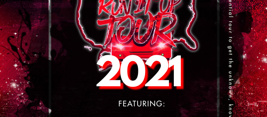 RUN IT UP TOUR 2021 SPONSERSHIP PACKAGES