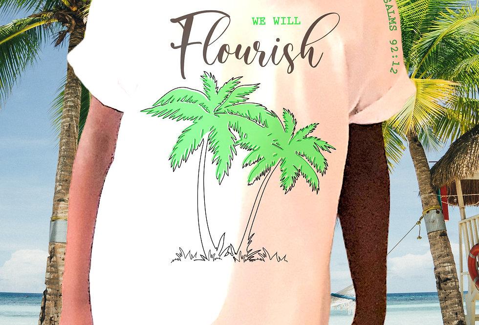 WE WILL FLOURISH - T Shirt
