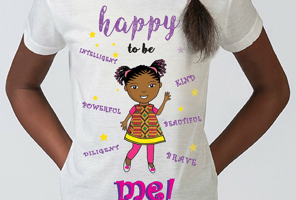 """HAPPY to be Me!"" Girls T-Shirt"