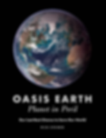 Oasis Earth - Planet in Peril