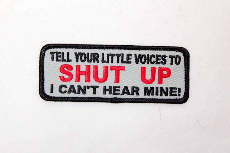 """Tell your little voices"" Sew/iron on patch"