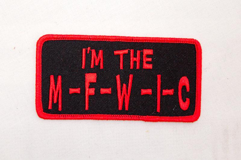 """I'me The M-F-W-I-C"" Sew/iron on p"