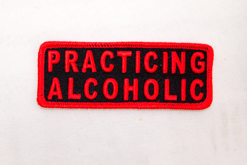 """Practicing Alcoholic"" Sew/iron on patch"
