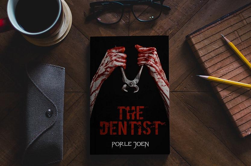 The Dentist - Short Story (FREE eBook)