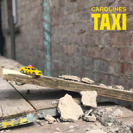 Carolines release new single TAXI