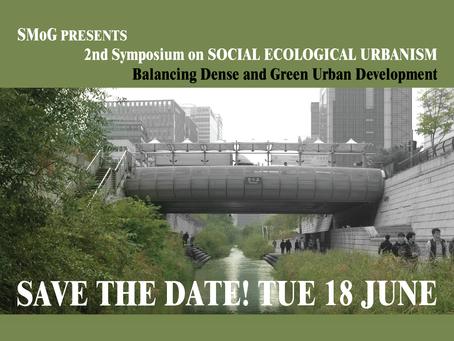 SMoG presents Second Symposium on social ecological urbanism