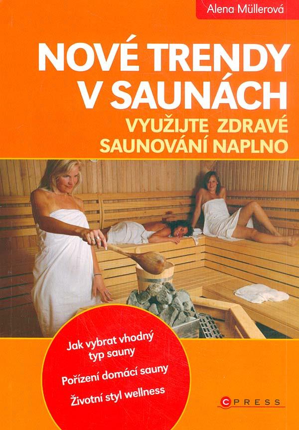 Saunování a nejnovější trendy, kniha o saunování