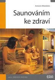 FOTO: Saunování pro zdraví, kniha o saunování