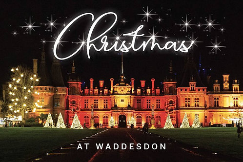 Waddesdon Christmas Fair and Lights.  NT non member price Thurs 2nd Dec