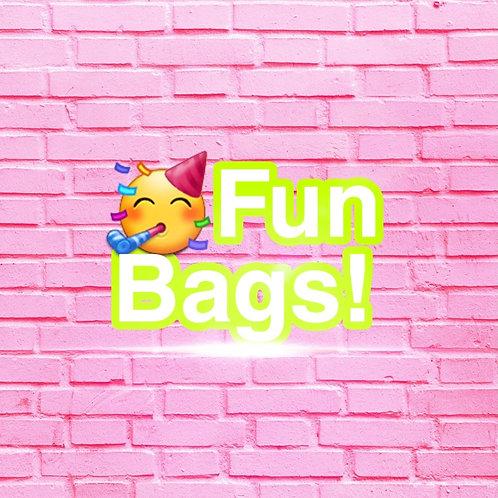 FUN BAGS