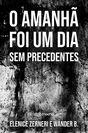 CAPA-O-AMANHA-FOI-UM-DIA-SEM-PRECEDENTES