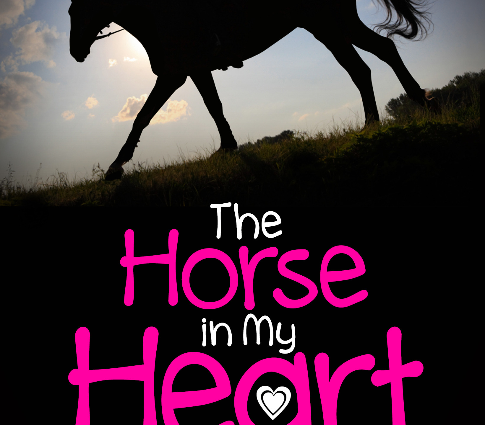 The Horse in My Heart