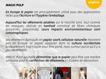 Les origines des vêtements en papier.   La manufacture Magic Pulp