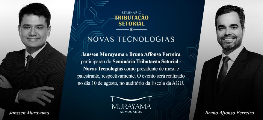 Seminário Tributação Setorial: Novas Tecnologias