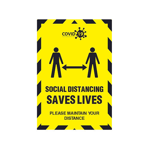 Social Distancing Saves Lives  -A4 Poster