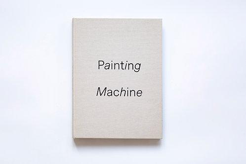 Painting Machine- Artists Book by Guy Shoham