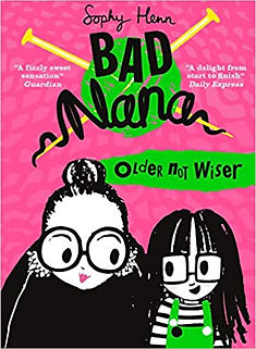 Bad Nana - Older not Wiser