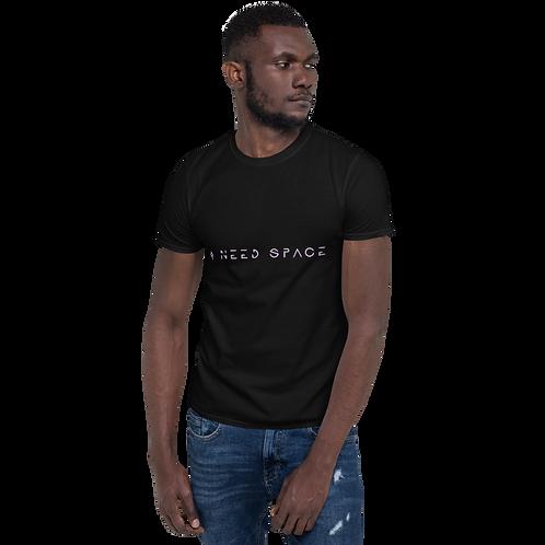 """I Need Space"" Short-Sleeve T-Shirt"