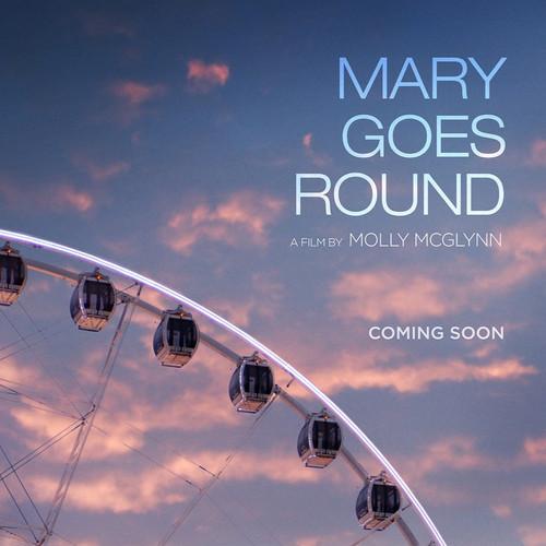 MaryGoesRound_TeaserPoster_edited_edited