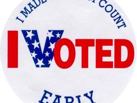 DON'T WAIT. VOTE EARLY!