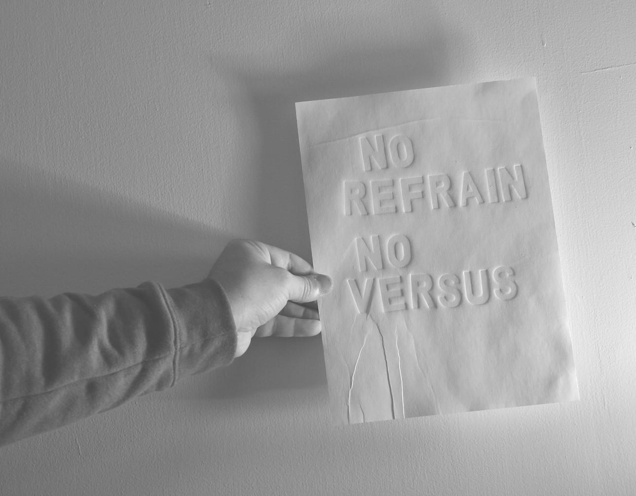 no refrain no versus