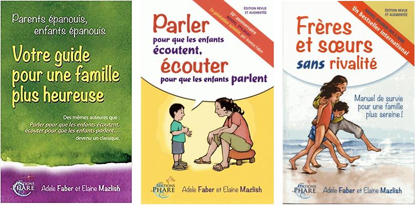 Livres pour découvrir l'univers de bienveillance éducative deFaber et Mazlish.