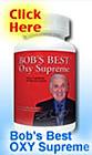 Bob's-Best-OXY-Supreme