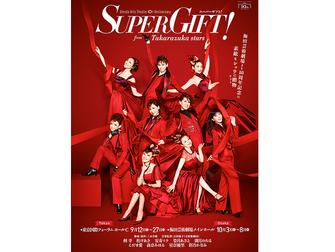 『Super Gift!』from Takarazuka Stars