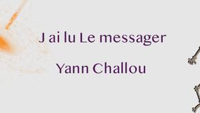 J'ai lu ... Les messager - Yann Challou