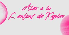 •• Retour lecteur L'enfant de Kepler •• Alexia