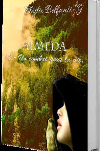 Almeda - Tome 2 - Un combat pour la vie + Son marque-pages