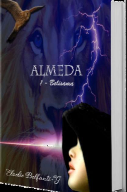Almeda - Belisama. Tome 1 + son marque-pages