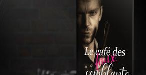 •• Chronique Le café des faux-semblants •• par Céline - Des pages et moi!