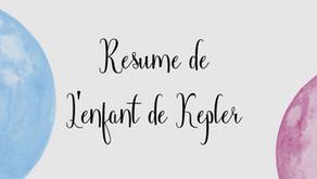 ⇝ L'enfant de Kepler – Le résumé.