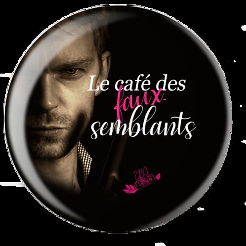 Badge Le café des faux-semblants