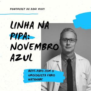 Novembro Azul é assunto do Podcast Linha na Pipa #002